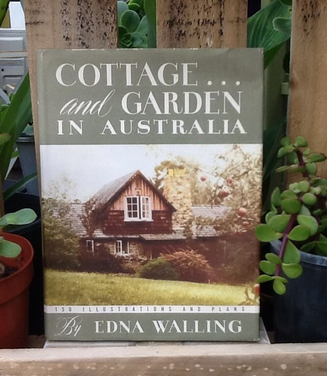 Cottage AND Garden In Australia BY Edna Walling