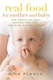 very informative reading on how food affects everything- fertility, pregnancy, children's health...: Books, Babies, Mothers, Baby First Foods, Eating, Realfood, Fertility Diet, Nina Planck, Real Food