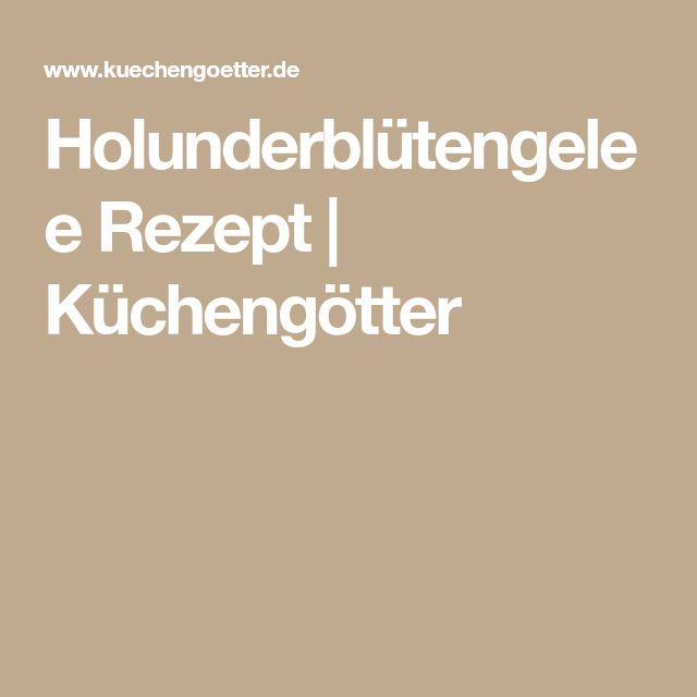 Holunderblütengelee Rezept | Küchengötter