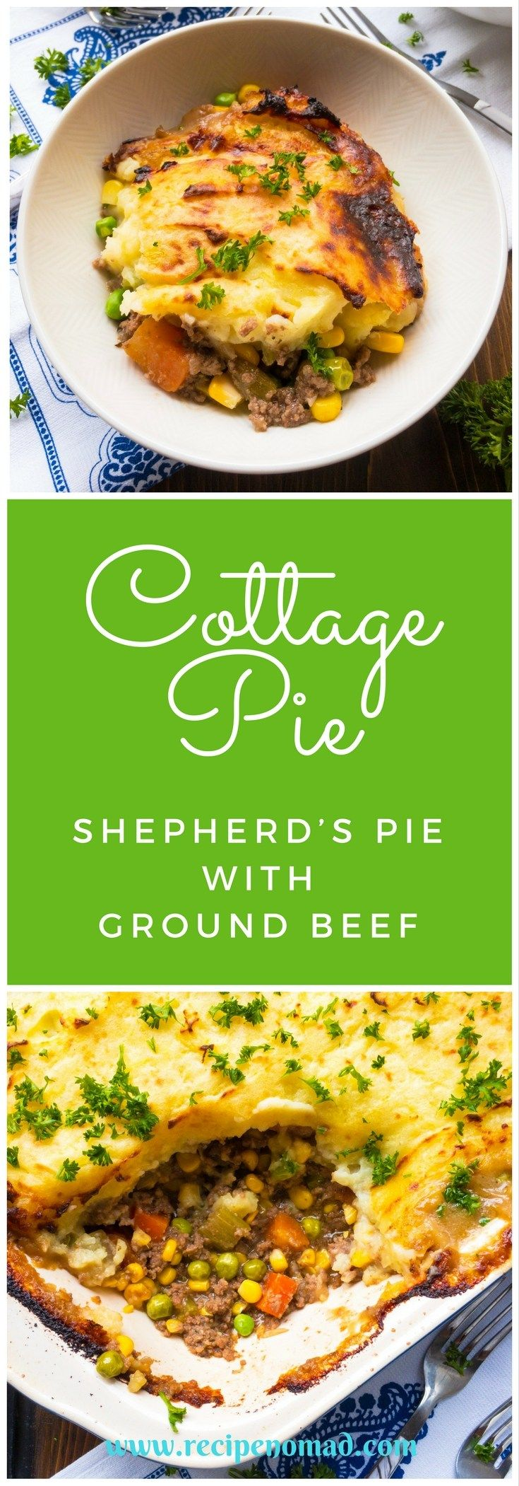 Cottage Pie (Shepherd's Pie with Ground Beef) | Recipe Nomad  Unlike Shepherd's Pie which is made with lamb, Cottage Pie is made with ground beef. Cottage Pie is a packed with ground beef, carrots, celery, peas and corn and topped with a thick layer of mashed potatoes. The perfect meal to warm you up on a cold day!