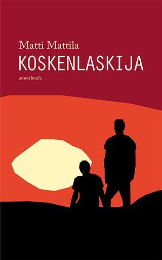 Matti Mattila: Koskenlaskija