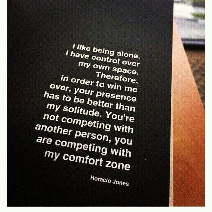 Pin By Nene Davis On Quotes I Like Being Alone Horacio Jones Cards Against Humanity