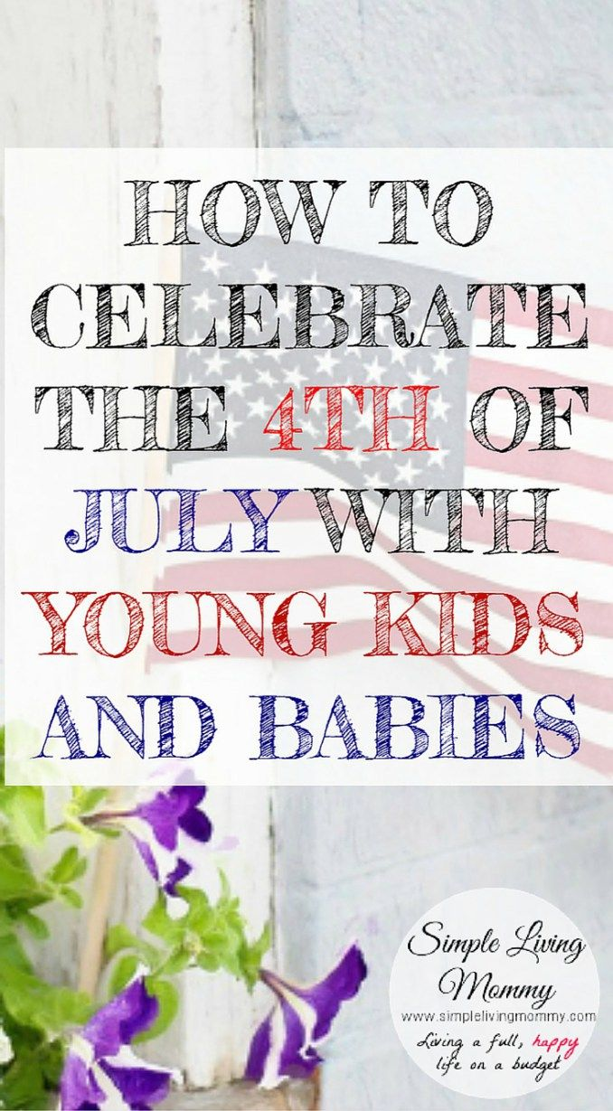 Do you have little kids or a new baby and aren't sure how to include them in 4th of July celebrations?  This mom has great kid-friendly ideas for Independence Day.  My kids will love these, especially the outdoor ideas!