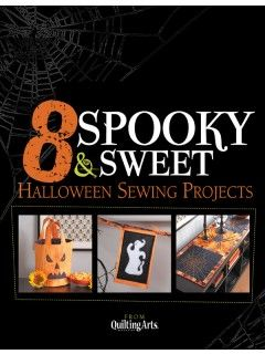 8 Fun and sophisticated Halloween and Autumn projects to make now.8 Spooky & Sweet Halloween Sewing Projects--downloadable eBook