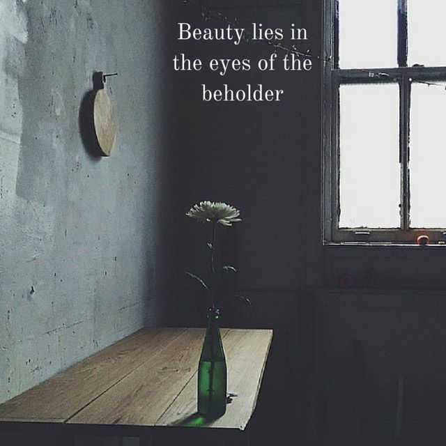 Beauty lies in the eye of the beholder essay