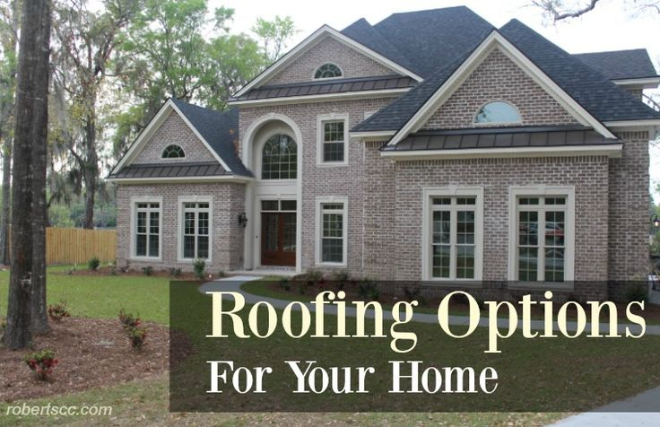 Roofing Options for Your Home  #roofing #homeimprovement #newconstruction