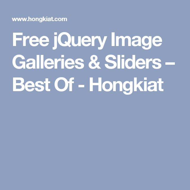 Free jQuery Image Galleries & Sliders – Best Of - Hongkiat