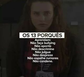 Leassons that you should have taken from 13 reasons why // lições que você deveria ter tirado de 13 reasons why
