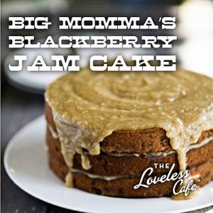 Desserts from the Famous Loveless Cafe in Nashville, TN | Big Momma's Blackberry Jam Cake | This one's a real Southern recipe from one of our staff members' grandmother called, you guessed it, Big Momma. With our signature blackberry jam mixed right into the buttermilk batter, each bite of cake is both sweet and tangy and bursting with delicious flavor. | Be sure to check the ingredients list... a very delicious combination... probably one for the holiday table!