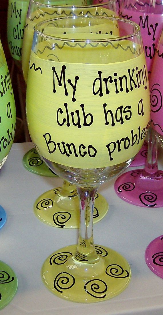 My drinking club has a Bunco problem Hilarious by FunnyWineGlasses, $9.99