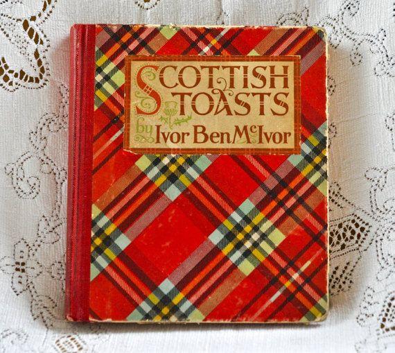 Antique Book:  Scottish Toasts by Ivor Ben McIvor  by NORAVINTAGE