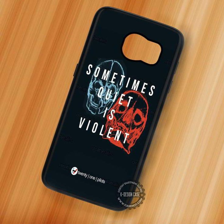 Quiet is Violent Lyric Twenty One Pliots - Samsung Galaxy S7 S6 S5 Note 7 Cases & Covers