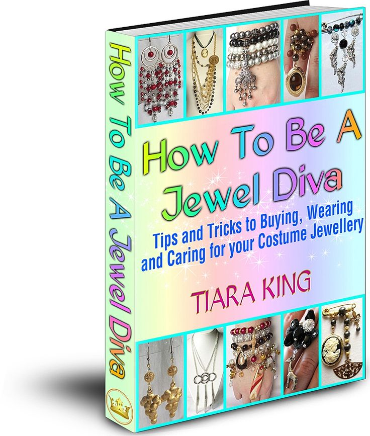 JDS - HOW TO BE A JEWEL DIVA: Tips and Tricks to Buying, Wearing and Caring for your Costume Jewellery available at Amazon - http://www.amazon.com/author/tiaraking