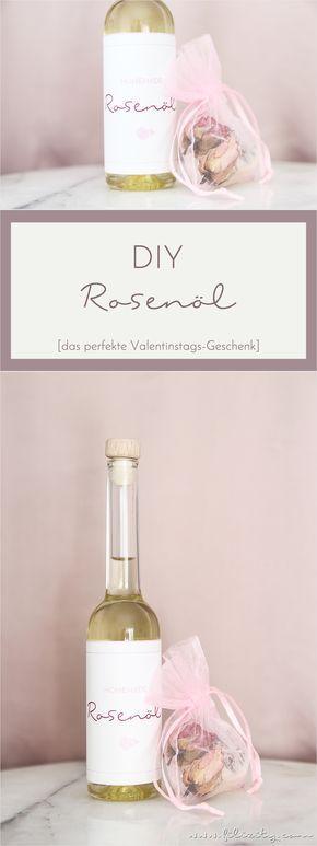 Rosenöl selber machen  - perfektes Valentinstags-Geschenk! #valentinstag #rosen #diy