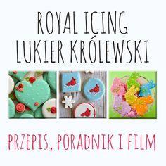 VADEMECUM – Royal Icing – jak zrobić lukier królewski do dekoracji ciastek i pierniczków