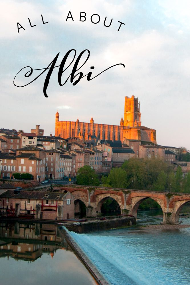 Why not visit Albi? It's a picturesque French city with an epic cathedral, the Toulouse-Lautrec museum and beautiful sunrises.
