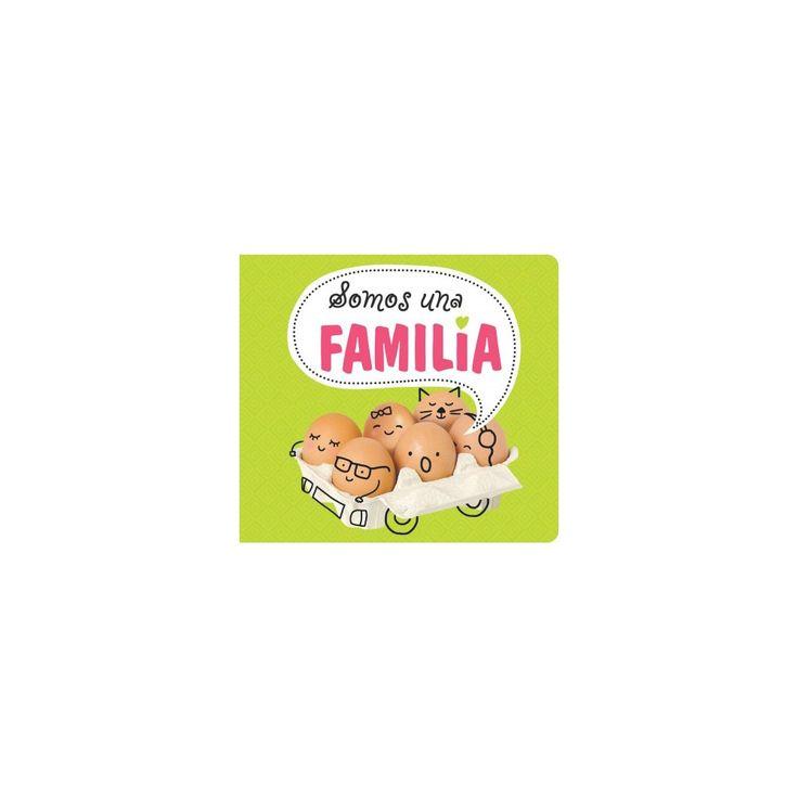 Somos una familia (Paperback) (Monica Campabadal Gili)