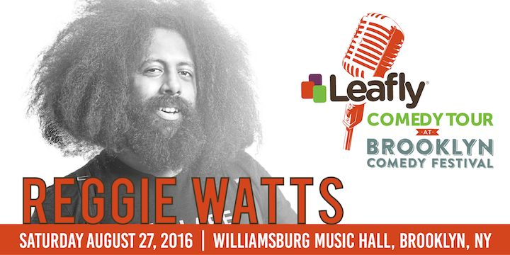 The Leafly Comedy Tour Makes a Stop at the Brooklyn Comedy Festival With Reggie Watts