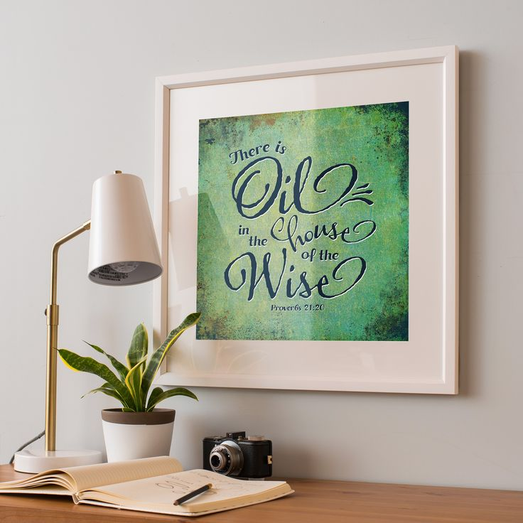 Museum-quality Essential Oil Print for your home or office This is Oil in the house of the Wise - Proverbs 21:20