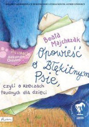 Okładka książki Opowieść o Błękitnym Psie