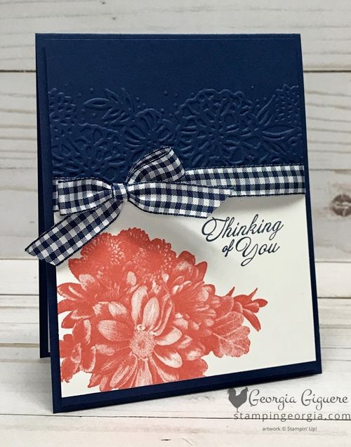Heartfelt Blooms card in a great color combo . . . Night of Navy and Calypso Coral. This stamp set pairs beautifully with the Petal Pairs Embossing Folder and how about the adorable Gingham Ribbon! Card details on my blog . . . www.stampingeorgia.com #heartfeltblooms #saleabration2018