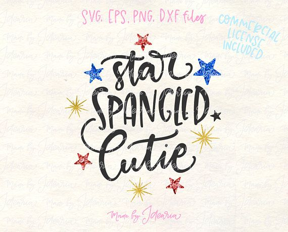 Star Spangled Svg 4th Of July Svg Fourth Of July Svg Etsy Fourth Of July Quotes Fourth Of July Memorial Day