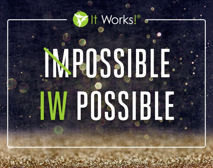Here at It Works! we make the impossible, possible!