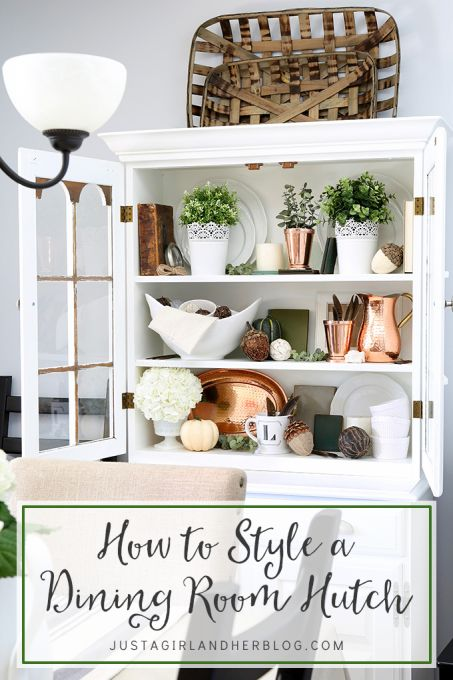 Nice How To Style A Dining Room Hutch