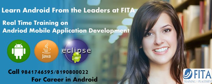 Fita is a training institute which offers Android Training in Chennai by well trained professionals at affordable cost. 100% Placement guidance will be provided to the students. Coaching will be provided as per current industry standards to the candidates. So join this institute and get trained in Android. http://www.androidtraininginchennai.co.in/