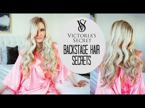 Victoria's Secret Backstage Secrets & The Full Hair How To - YouTube