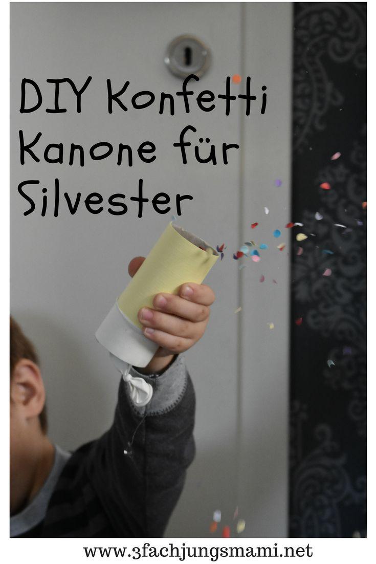 Bastelanleitung für Silvester - Konfetti Kanone für Kinder #basteln #diy #silvester