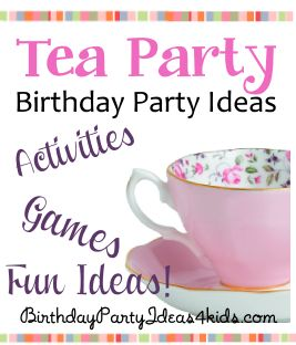 Tea Party Theme Birthday Party Ideas - Fun ideas for party games, activities, party food, invitations, decorations and more!   Fun for kids ages 3, 4, 5, 6, 7, 8, 9, 10, 11, 12, 13 years old.  http://birthdaypartyideas4kids.com/tea-party-birthday-theme.htm #tea #party