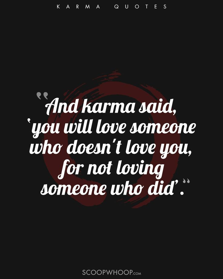 Think you know all there is to know about karma? Think again. Read some insightful karma quotes to realize its importance in everyday life.