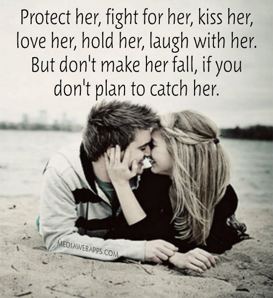 Best Love Quotes For Her Ever : her, fight for her, kiss her, love her, hold her, laugh with her ...