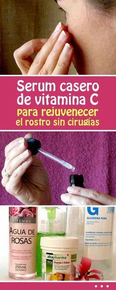 Serum casero de vitamina C para rejuvenecer el rostro sin cirugías #serum #vitaminac #rejuvenecimiento #arrugas #manchas #piel #rostro #remedioscaseros