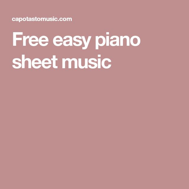 Best 25+ Easy Piano Sheet Music Ideas On Pinterest