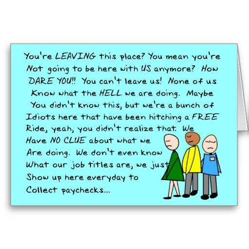 Hilarious Group  Co-Worker Leaving Card http://www.zazzle.com/hilarious_group_co_worker_leaving_card-137879103192759976?rf=238282136580680600