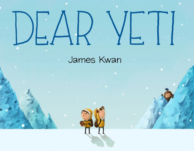 """Dear Yeti"", by James Kwan.  Two young hikers set out to look for Yeti one day, and with the help of a bird friend, they trek further and further into the woods, sending letters to coax the shy creature out of hiding."
