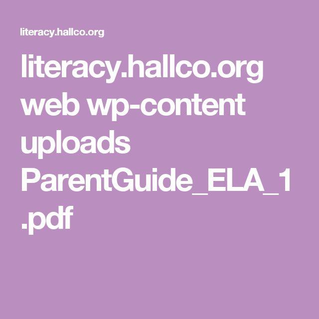 literacy.hallco.org web wp-content uploads ParentGuide_ELA_1.pdf