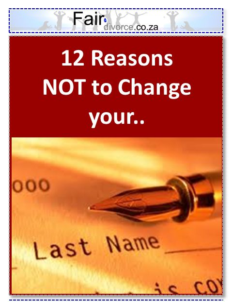 Last Name Change in Divorce, Last Names, Should I Change my Last Name after Divorce, Fair Divorce, Sinta Ebersohn, Parents and Children with Different Last Names, Surname Changes after Divorce
