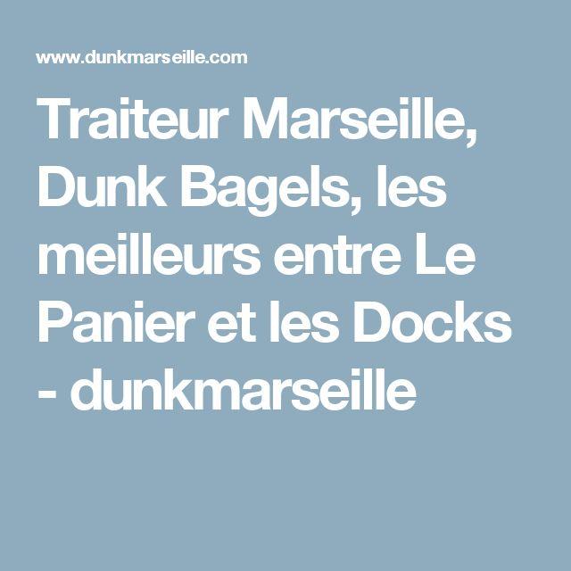 Traiteur Marseille, Dunk Bagels, les meilleurs entre Le Panier et les Docks - dunkmarseille