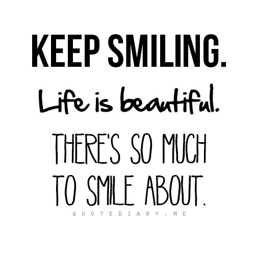 Best 25+ Keep Smiling Quotes Ideas On Pinterest