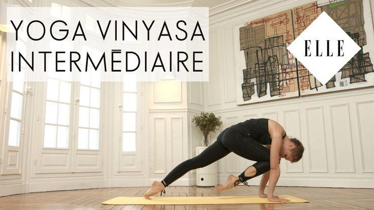 Cours de Yoga Vinyasa niveau Intermédiaire I ELLE Yoga - YouTube