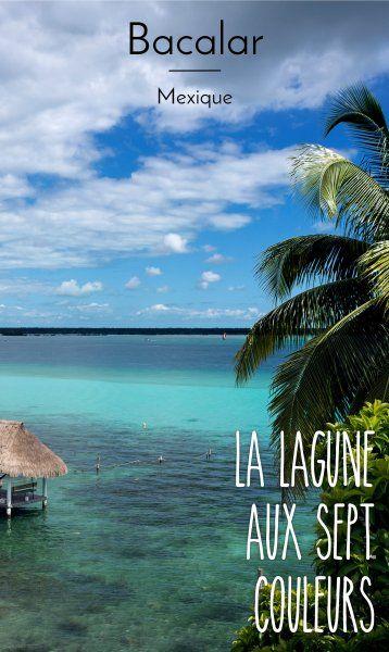 Bacalar : la lagune aux sept nuances de bleu