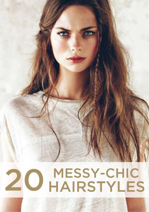 Embrace your messy hair! Check out some of these messy chic styles!