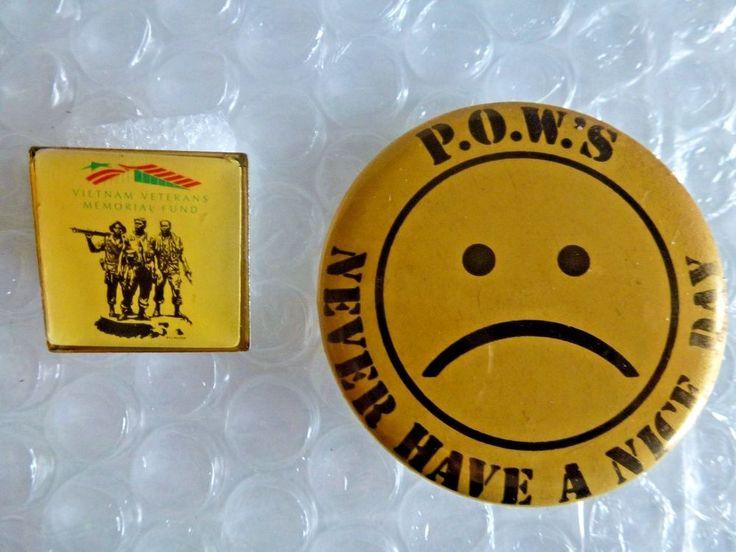 pOW'S NEVER HAVE A NICE DAY BUTTON & VIETNAM VETERANS MEMORIAL FUND PIN neocurio #vietnam #P.O.W.'S #WAR