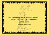 Superior Court of Law and Equity Mero District of Tennessee, 1806-1809, Middle Tennessee