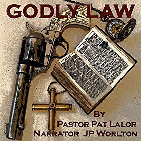 """Another must-listen from my #AudibleApp: """"Godly Law"""" by Pastor Pat Lalor, narrated by JP Worlton."""