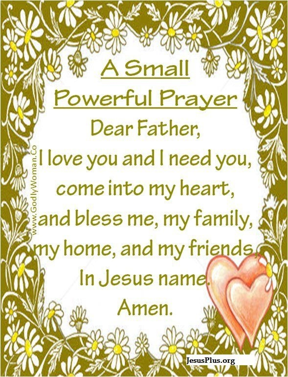 A small powerful Prayer...