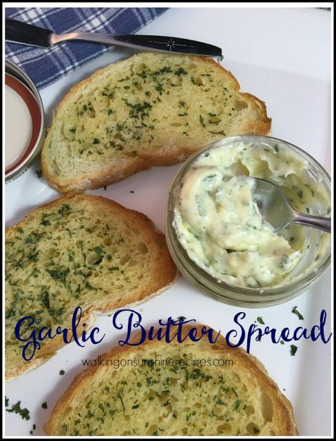 Here's an easy recipe for garlic butter spread that you can also freeze from Walking on Sunshine Recipes.